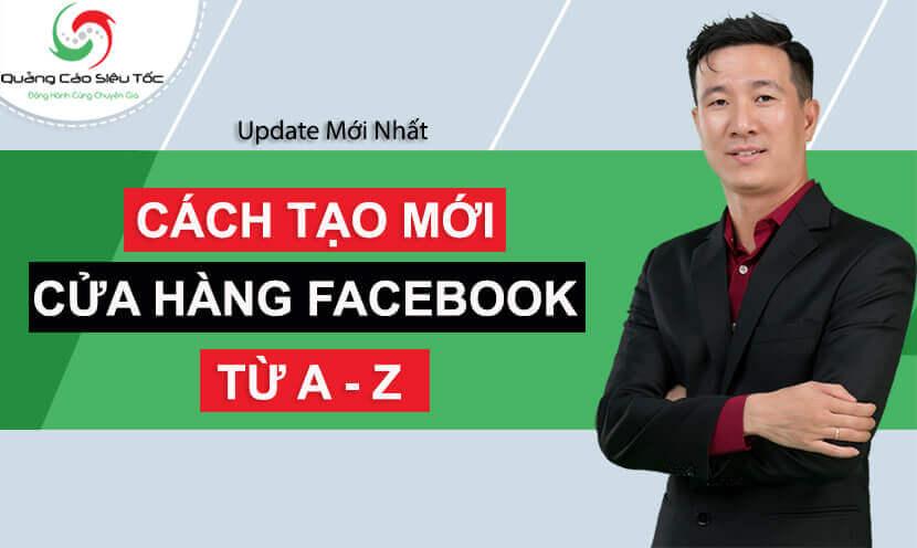 Cách tạo cửa hàng trên Fanpage facebook