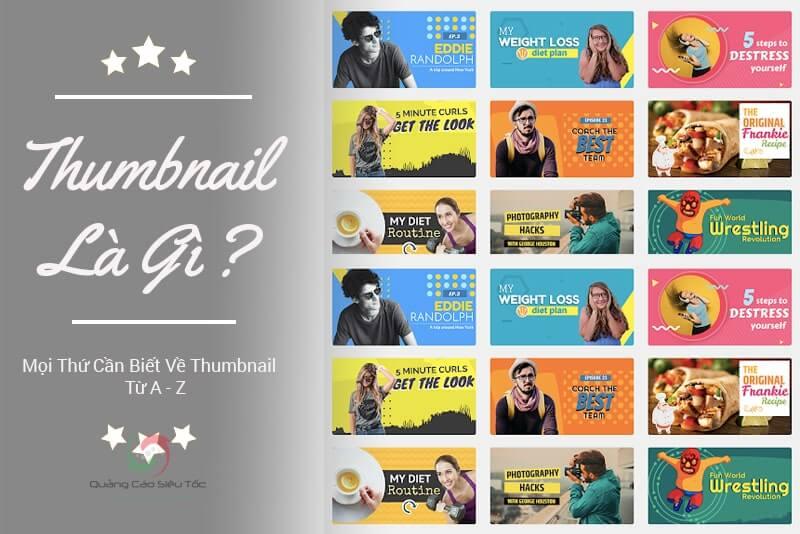Thumbnail là gì? Bạn cần biết những gì về thumbnail?