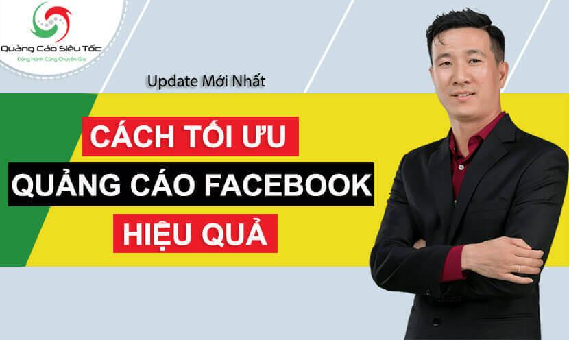 Hướng dẫn các kỹ thuật tối ưu quảng cáo Facebook hiệu quả