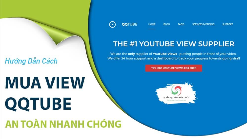 Hướng dẫn cách mua view QQTube đơn giản
