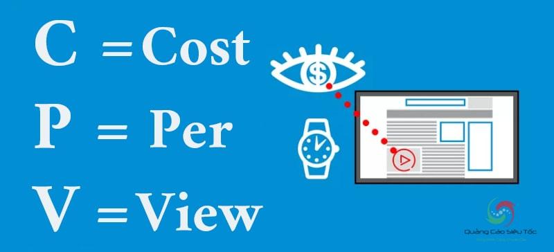 CPV là gì ? Nó có nghĩa là Cost Per View