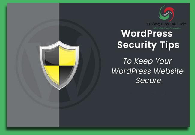 bảo mật wordpress an toàn bằng những thủ thuật hiệu quả nhất