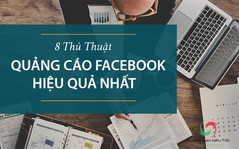 8 cách quảng cáo Facebook hiệu quả nhất hiện nay