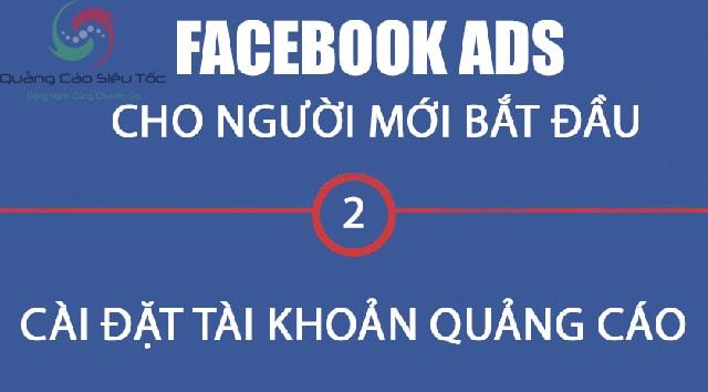 Cách tạo tài khoản quảng cáo Facebook