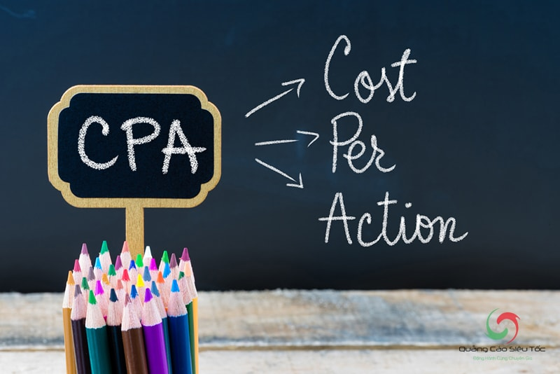 CPA là viết tắt của Cost Per Action