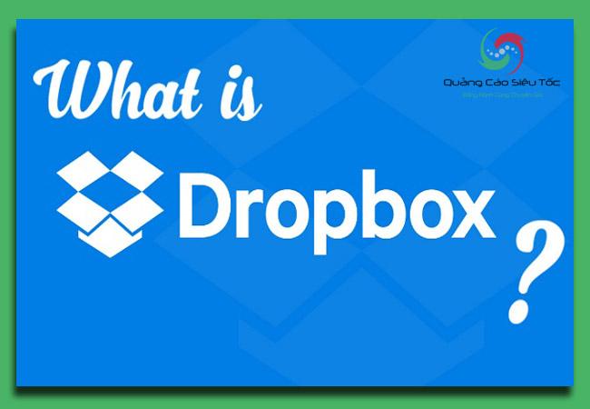 Dropbox là gì? những điều bạn cần biết về Dropbox