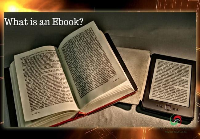 Ebook là gì? Những khái niệm thú vị về ebook