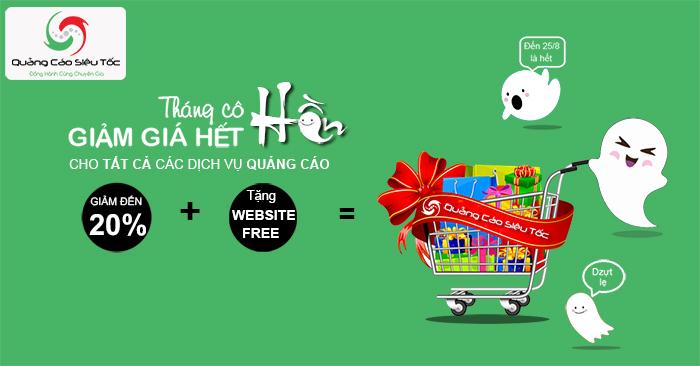 Tháng Cô Hồn – Giảm Giá Hết Mức (20 %) Cho Tất Cả Các Dịch Vụ Quảng Cáo Website