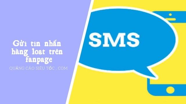 gửi tin nhắn hàng loạt trên fanpage