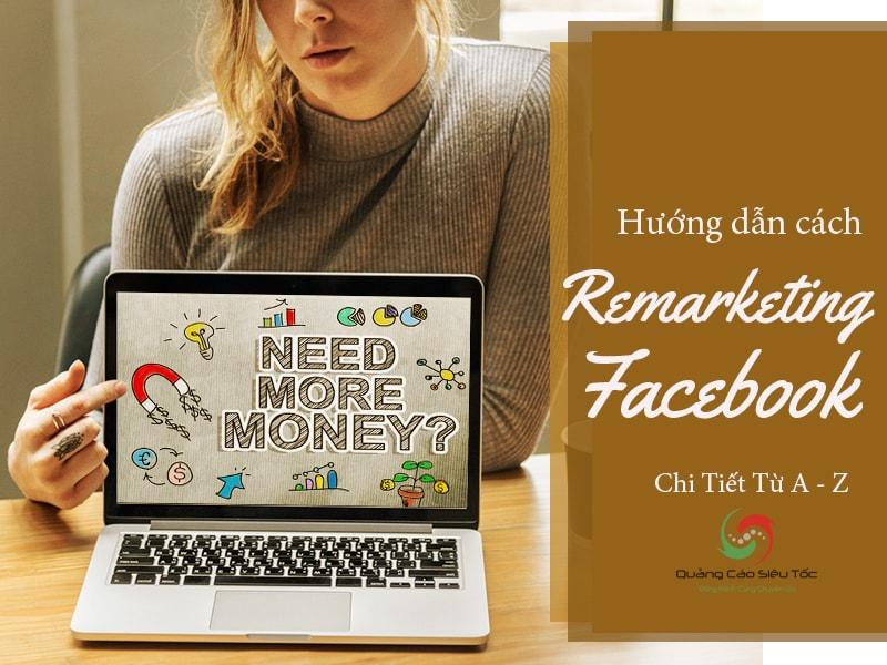 Hướng dẫn cách remarketing đối tượng trên facebook