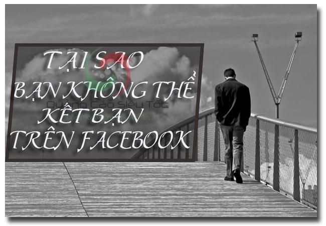 Lí do không kết bạn được trên Facebook