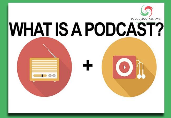 podcast là gì? Nó là kết hợp của những từ nào?