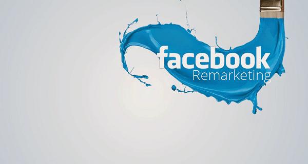 Tìm Hiểu Về Phương Thức Quảng Cáo Remarketing Trên Facebook