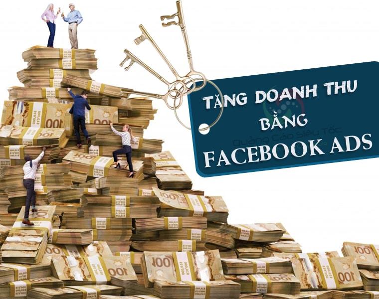 Tăng trưởng doanh thu với dịch vụ quảng cáo facebook