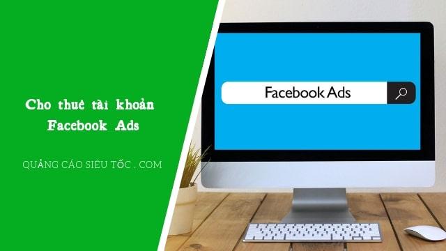 thuê tài khoản quảng cáo facebook