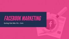 Facebook Marketing là gì ? Làm thế nào để thành công với Facebook Marketing