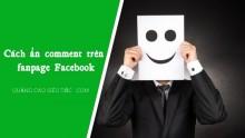 Cách ẩn comment (bình luận) trên fanpage Facebook 2019