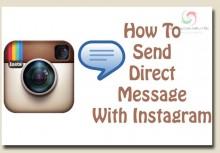 Hướng Dẫn Cách Nhắn Tin Trên Instagram Bằng Máy Tính Và Điện Thoại 2018