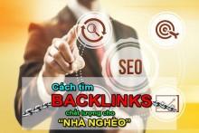 Cách Tìm Tiếm Backlink Chất Lượng Với Ngân Sách Thấp