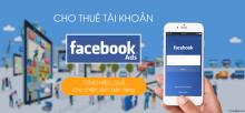 Cho Thuê Tài Khoản Quảng Cáo Facebook Ads - ĐẢM BÁO KHÔNG BỊ KHÓA