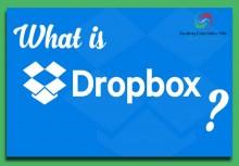 Dropbox là gì ? Chia sẻ cách tạo và sử dụng Dropbox hiệu quả nhất