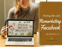 8 Điều Không Thể Thiếu Khi Remarketing Facebook