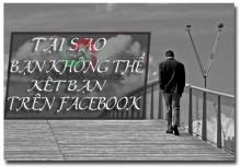 Tiết Lộ Lí Do Bạn Không Thể Kết Bạn Được Trên Facebook