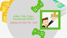 Kiếm tiền từ Facebook như thế nào ? Tham khảo ngay nhé ! ! !