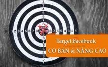 10 Thủ Thuật Cơ Bản & Nâng Cao target đối tượng Facebook hiệu quả
