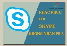 Cách khắc phục tình trạng Skype không gởi và nhận được file
