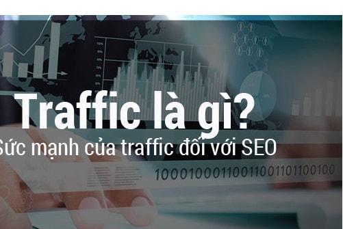 Traffic Là Gì? Vai Trò Của Lượng Traffic Trong Seo