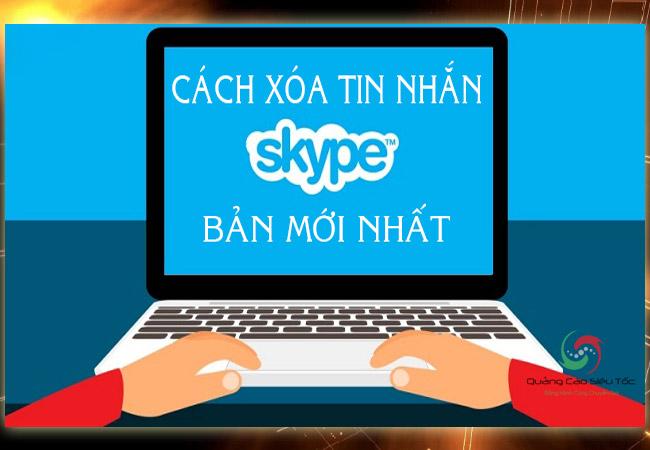 Cách xóa tin nhắn trên Skype chỉ trong 3 giây
