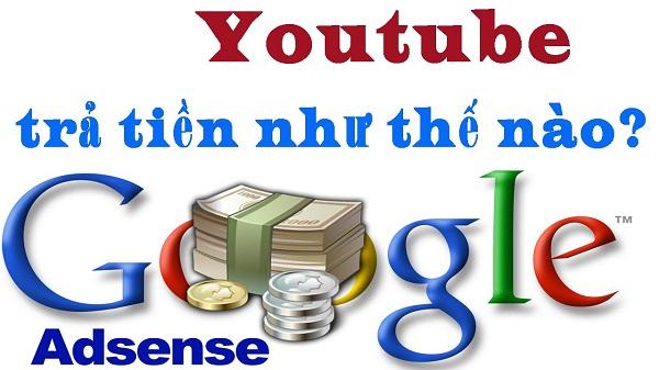 Youtube Trả Tiền Cho Bạn Bằng Cách Nào?